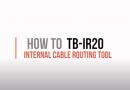 Cómo usar la herramienta de enrutamiento de cable interno TB-IR20